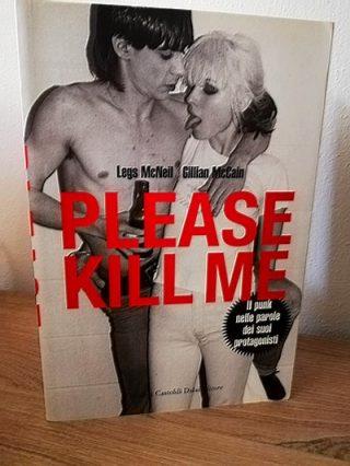Legs McNeil - Please Kill Me
