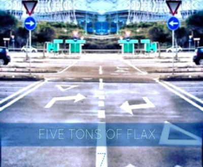 7 – Five Tons of Flax