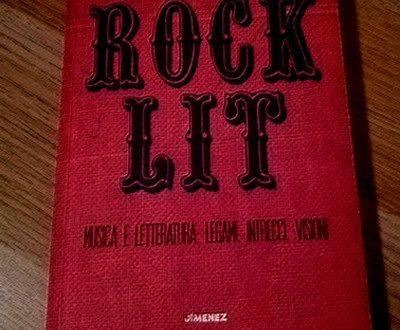 Rock Lit. Musica e letteratura: legami, intrecci, visioni – Liborio Conca