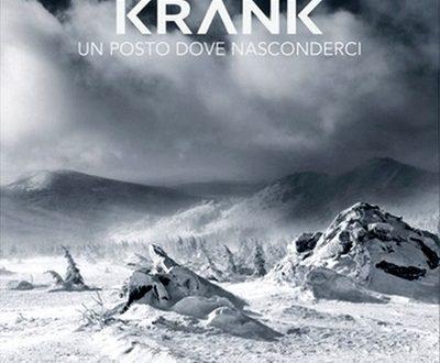 Un posto dove nasconderci – Krank